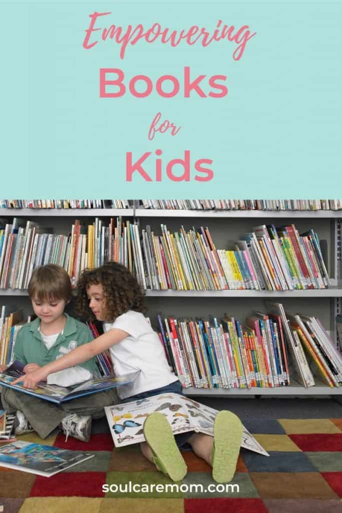 Empowering Books for Children