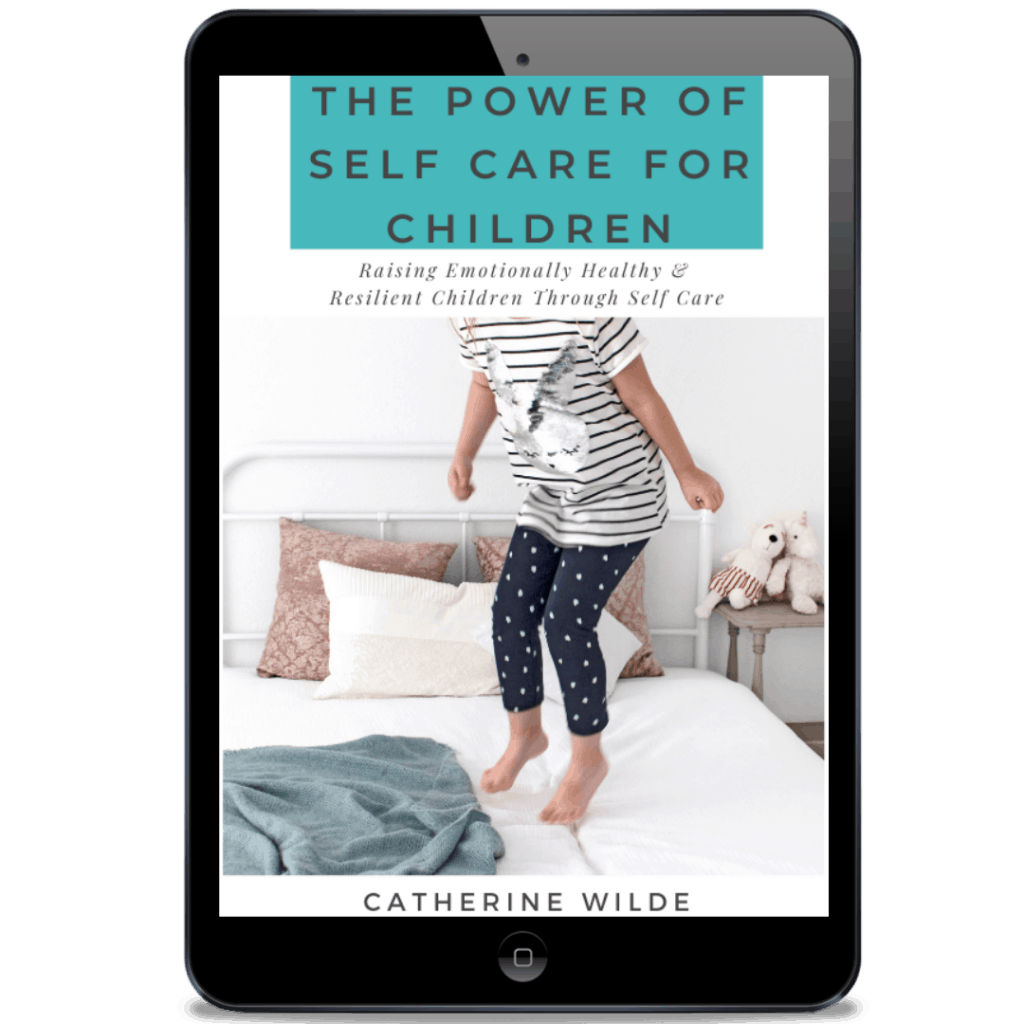 The Power of Self Care for Children eBook - Empowering Children through Self Care