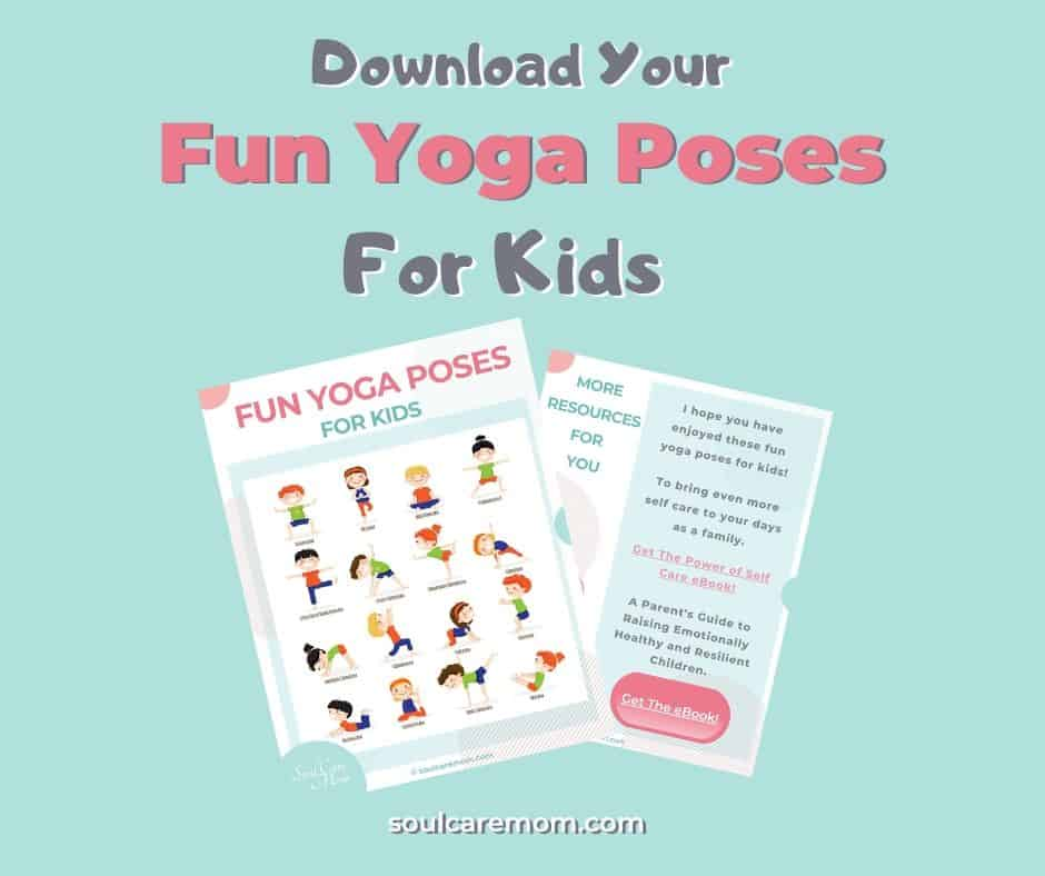 Fun Yoga Poses for Kids - Soul Care Mom - Download