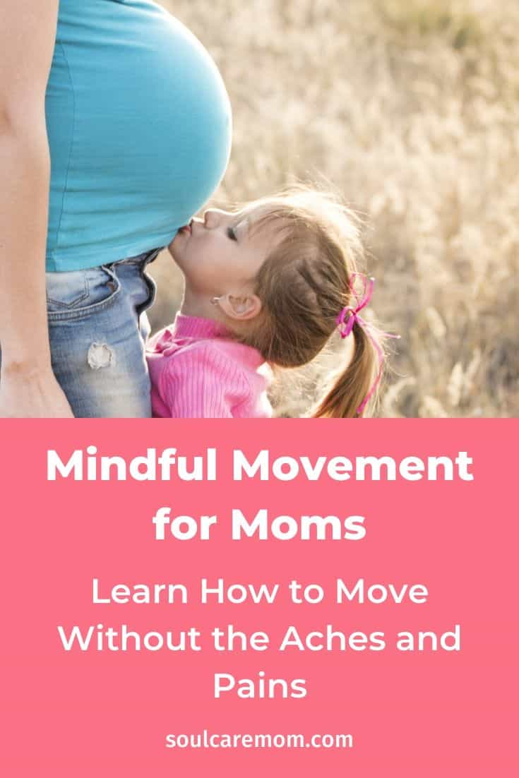 Mindful Movement for Moms- Soul Care Mom